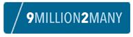 9 Million 2 Many